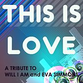 This Is Love (Originally Performed By Will.I.Am and Eva Simons) by Big Hitters 2012