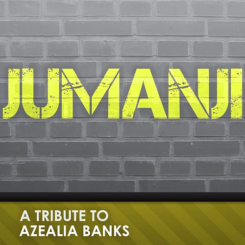 Jumanji (Originally Performed By Azealia Banks) by Big Hitters 2012