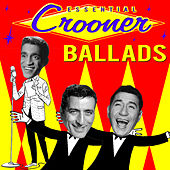 Essential Crooner Ballads by Various Artists