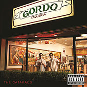 Gordo Taqueria by The Cataracs