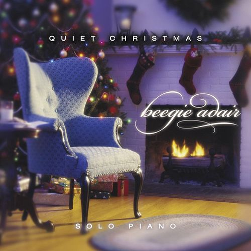 Quiet Christmas: Solo Piano by Beegie Adair