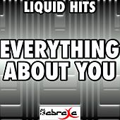 Everything About You (A Tribute to One Direction) by Liquid Hits