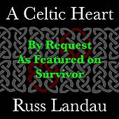 A Celtic Heart - Single by Russ Landau