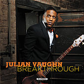 Breakthrough by Julian Vaughn