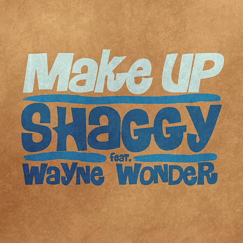Make Up feat. Wayne Wonder by Shaggy