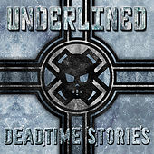 Deadtime Stories by Underlined