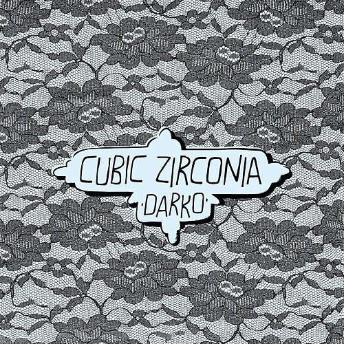 Darko by Cubic Zirconia