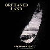 The Beloved´s Cry - 20th Anniversary Edition by Orphaned Land
