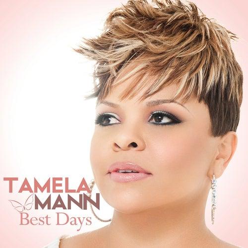 Best Days by Tamela Mann