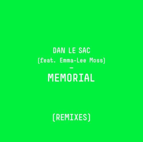 Memorial (Remixes) by dan le sac