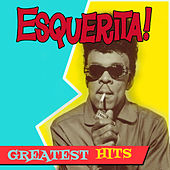 Greatest Hits by Esquerita