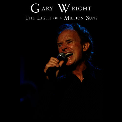 The Light of a Million Suns by Gary Wright