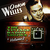 The Vintage Radio Shows, Vol. 2 by Orson Welles