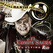 A Pura Banda Pariente by El Compa Sacra