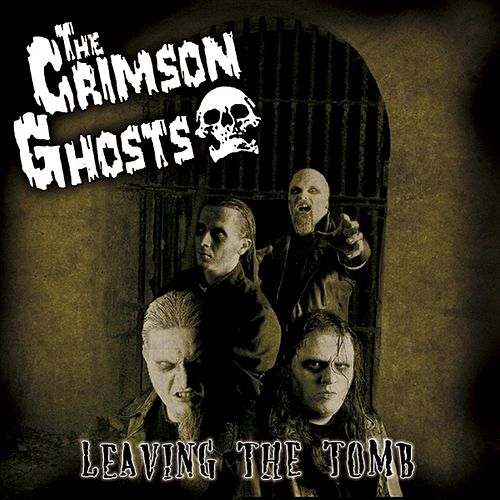 Leaving the tomb by The Crimson Ghosts