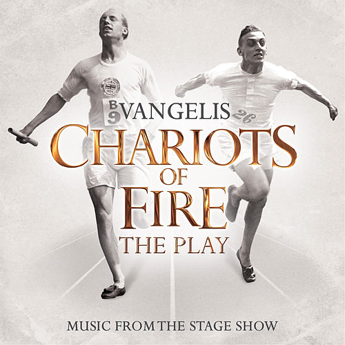 Chariots Of Fire - The Play by Vangelis