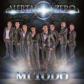 Mi Todo by Alerta Zero