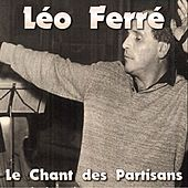 Le chant des partisans by Leo Ferre