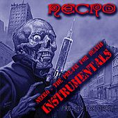 The Pre-Fix for Death (Instrumentals) by Necro