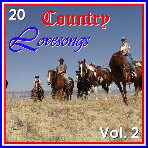20 Country Love Songs Vol. 2 by Various Artists