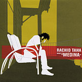 Made In Medina von Rachid Taha
