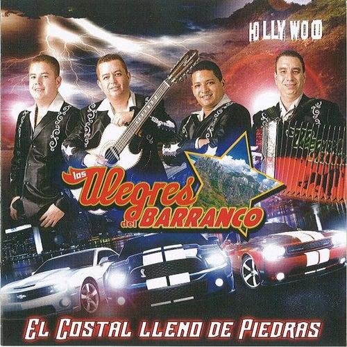 El Costal Lleno De Piedras by Los Alegres Del Barranco