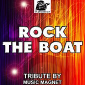 Rock the Boat - Tribute to Bob Sinclar, Pitbull, Dragonfly and Fatman Scoop by Music Magnet