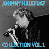 Johnny Hallyday Collection, Vol. 1 by Johnny Hallyday