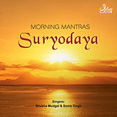 Suryodaya - Morning Mantras by Various Artists
