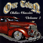 Ourtown Oldies Classics Volume 2 by Various Artists