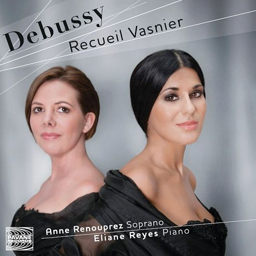 Debussy: Recueil Vasnier - Mélodies by Various Artists