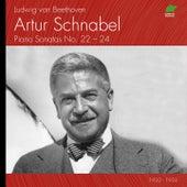 Ludwig Van Beethoven: Piano Sonatas No. 22 to 24 (1932 - 1933) by Artur Schnabel