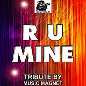 R U Mine? - Tribute to Arctic Monkeys by Music Magnet