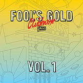 Fool's Gold Clubhouse Vol. 1 by Various Artists