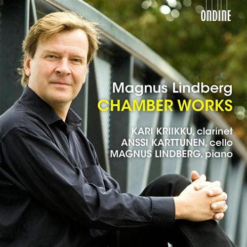 Lindberg: Chamber Works by Magnus Lindberg