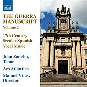 The Guerra Manuscript, Vol. 2 by Juan Sancho