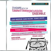 25 Years with the Tammittam Percussion Ensemble by Various Artists