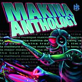 Makina Anthology by Various Artists