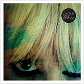 Lord Knows - Single by Dum Dum Girls
