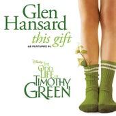 This Gift by Glen Hansard