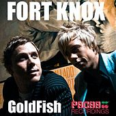 Fort Knox by Goldfish