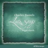 Daniels, Charles / North, Nigel: Lute Songs by Charles Daniels