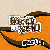 The Birth of Soul., Part 4 von Various Artists