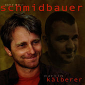 Dahoam by Schmidbauer