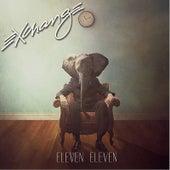 Eleven Eleven by Exchange