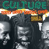 Reggae Anthology: Culture - Natty Dread Taking Over by Culture