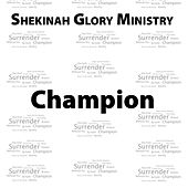 Champion - Single by Shekinah Glory Ministry
