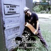 La Porte D'en Arriere by Gary Roadarmel