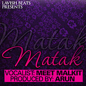 Matak (feat. Meet Malkit) - Single by Arun