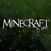 Minecraft by Benn